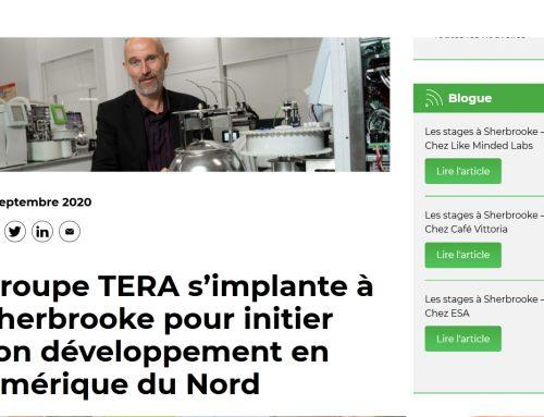 Article Sherbrooke Innopole | Groupe TERA s'implante à Sherbrooke pour initier son développement en Amérique du Nord